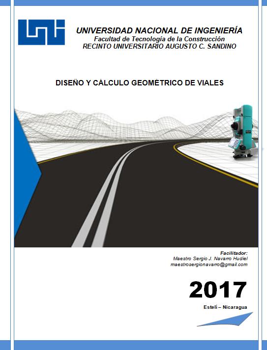 Diseño y Cálculo Geométrico de Viales | Máster Sergio J. Navarro Hudiel
